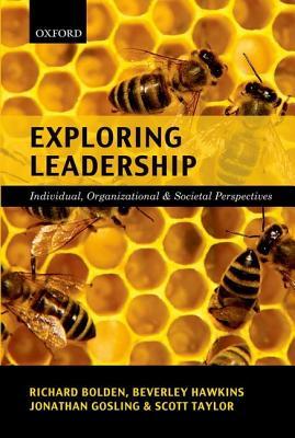 Exploring Leadership By Bolden, Richard/ Gosling, Jonathan/ Hawkins, Beverley/ Taylor, Scott