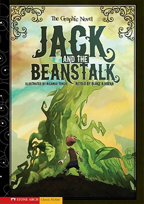 Graphic Novel: Jack and the Beanstalk By Hoena, Blake A. (RTL)/ Tercio, Ricardo (ILT)